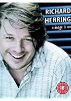 Richard Herring - Ménage à Un