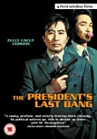 The President&#39;s Last Bang