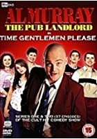 Al Murray - Time Gentlemen Please - Series 1 & 2