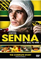 Ayrton Senna - The Will To Win