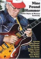 Nine Pound Hammer - Guitar Styles From Western Kentucky