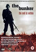 The Bunker - The Evil Is Within