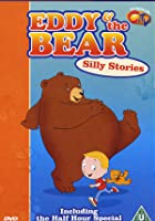 Eddy And The Bear - Silly Stories