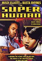 Superhuman - Missy Elliott And Busta Rhymes