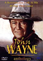 John Wayne Anthology