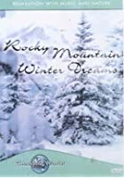 Tranquil World - Rocky Mountain Winter Dreams