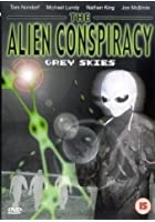 The Alien Conspiracy - Grey Skies
