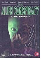 The Alien Conspiracy - Time Enough