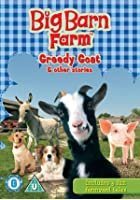 Welcome To The Big Barn Farm - Greedy Goats And Others