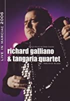 Richard Galliano And Tangaria Quartet - Live In Marciac 2006