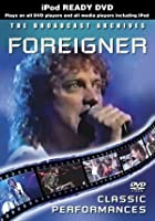 Foreigner - The Broadcast Archives