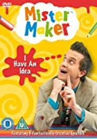 Mister Maker - I Have An Idea