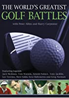 The World's Greatest Golf Battles