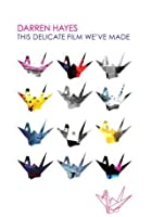Darren Hayes - This Delicate Film We've Made