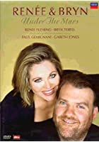 Renee Fleming And Bryn Terfel - Under The Stars