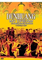 Dunhuang - My Dream