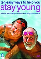 Ten Easy Ways To Help You Stay Young