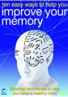 Ten Easy Ways To Help You Improve Your Memory