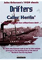 Drifters / Caller Herrin&#39;