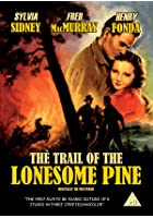 The Trail Of Lonesome Pine