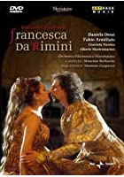 Zandonai - Francesca Da Rimini - Recorded Live At The Sferisterio Opera Festival