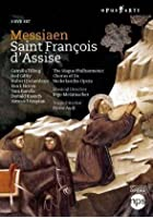 Messiaen - St Francois D'Asisse - Recorded Live At Het Musiektheater Amsterdam June 2008