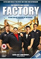 Factory - The Complete First Season