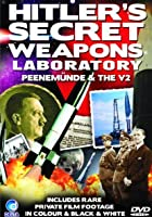 Hitler's Secret Weapons Laboratory - Peenemunde And The V2