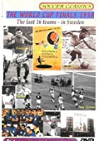 The 1958 World Cup Finals - The Last 16