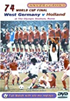 The 1974 World Cup Final - West Germany Vs Holland
