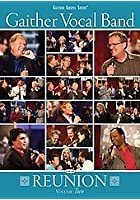 Gaither Vocal Band - Reunion Vol.2