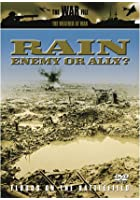 The Weather At War - Rain - Enemy Or Ally?