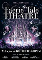 The Faerie Tale Theatre