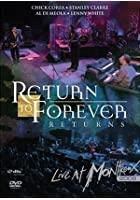 Return to Forever - Returns - Live at Montreux - 2008