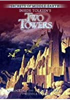 Inside Tolkien's Two Towers