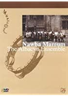 Nawba Mamum - The Albacyn Ensemble