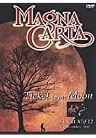 Magna Carta - Ticket To The Moon