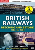British Railways - Beeching And Beyond