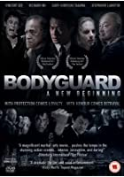 Bodyguard - A New Beginning