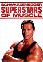 Superstars Of Muscle - Schwarzenegger