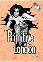Primitive London