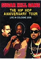 Sugarhill Gang - The Hip Hop Anniversary Tour