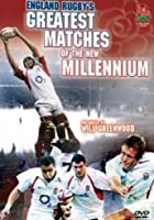England Rugby's Greatest Matches Of The New Millenium