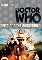 Doctor Who - Delta And The Bannermen