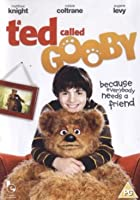 A Ted Called Gooby