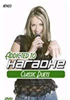 Addicted To Karaoke - Classic Duets