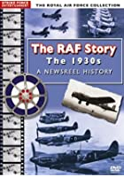 R.A.F. Story - A Newsreel History - The 1930s