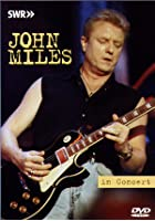 John Miles - Live In Concert