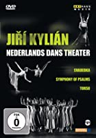 Jiri Kylian - Nederlands Dans Theater - Svadebka/Symphony Of Psalms/Torso