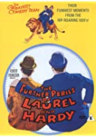 Laurel And Hardy - The Further Perils Of Laurel And Hardy